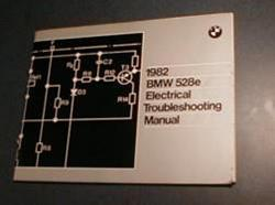 1982 E28 528e Electrical Troubleshooting Manual